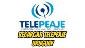 recargar telepeaje Uruguay