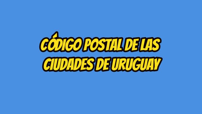 Código Postal de las ciudades de Uruguay