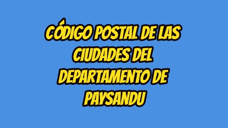 Código Postal de las ciudades del Departamento de Paysandu