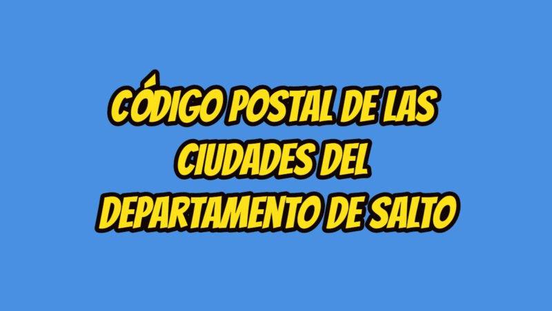 Código Postal de las ciudades del Departamento de Salto