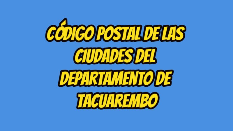 Código Postal de las ciudades del Departamento de Tacuarembo