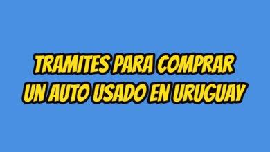 Tramites para comprar un auto usado en Uruguay