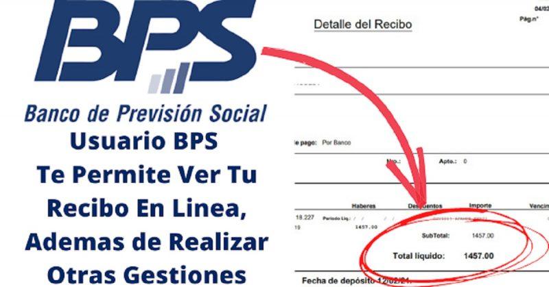 Como Crear El Usuario BPS Para Ver Los Recibos de Cobro Antes Del Pago